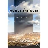 1 - LE MONOLITHE NOIR